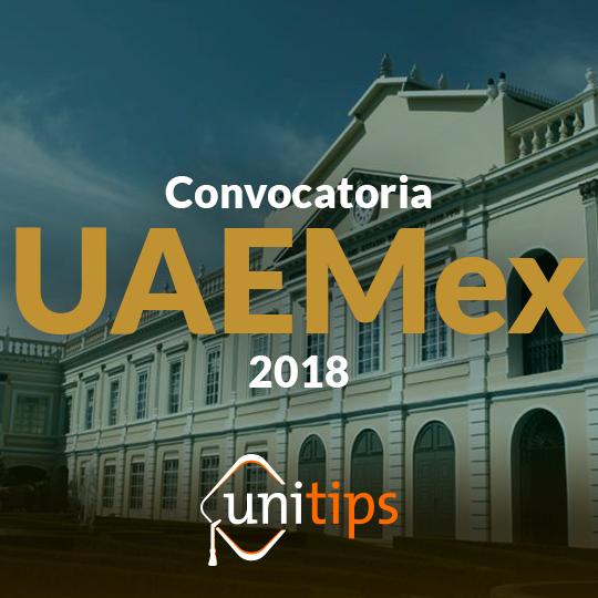 Conoce la convocatoria UAEMex 2018