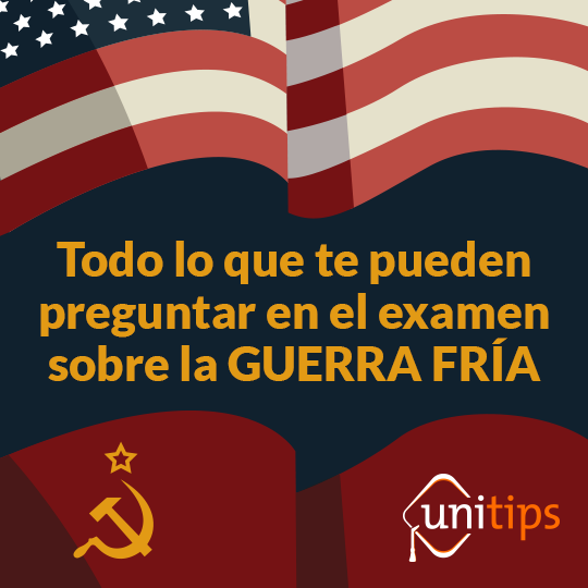 Contenido de examen UNAM: Guerra fría