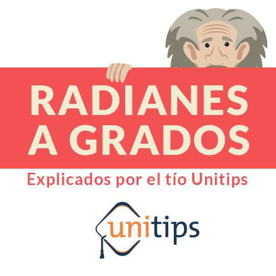 Contenido de examen UNAM: Radianes a grados