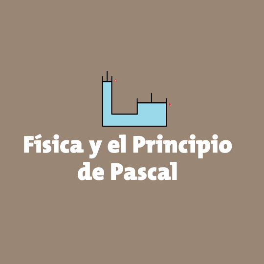 El principio de Pascal