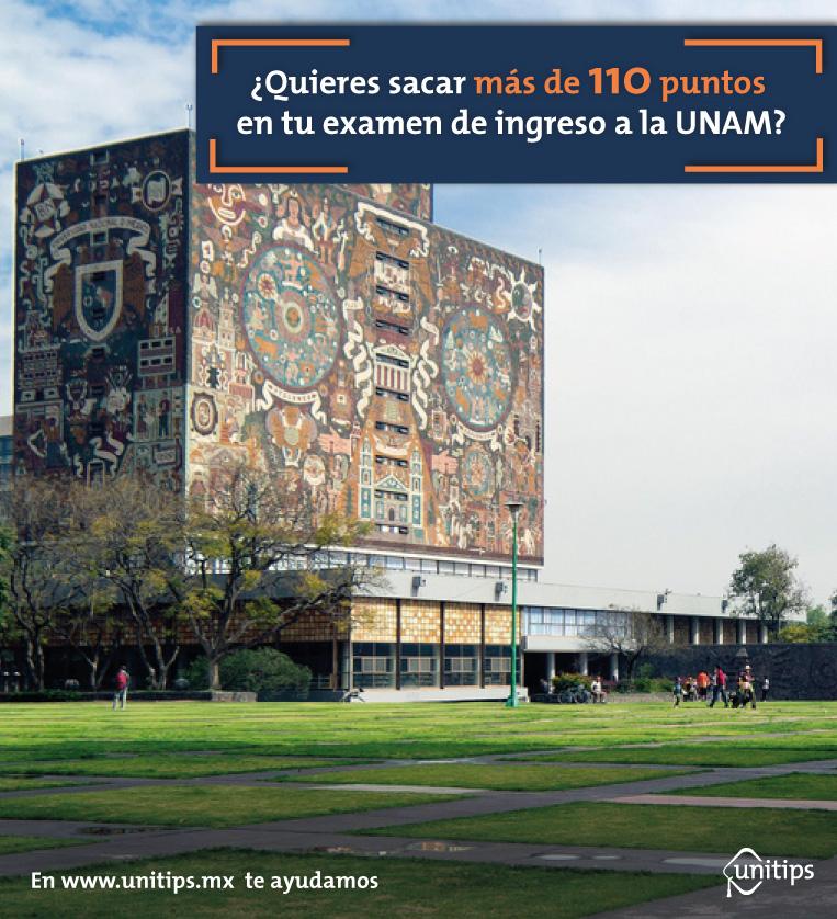 ¿Quieres sacar más de 110 puntos en tu examen de ingreso a la UNAM?