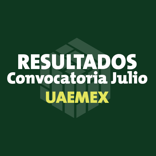 RESULTADOS UAEMEX CONVOCATORIA 2017